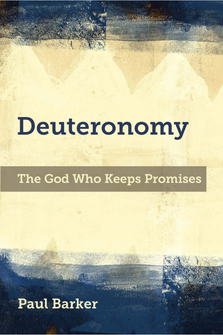 Deuteronomy: The God Who Keeps Promises