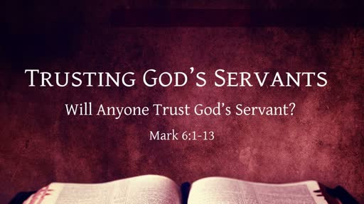 Trusting God's Servants