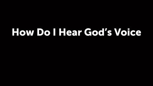 How Do I Hear God's Voice