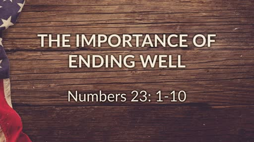 The Importance of Ending Well