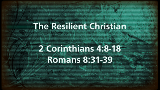 The Resilient Christian