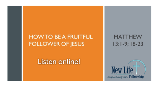 How to Be a Fruitful Follower of Jesus