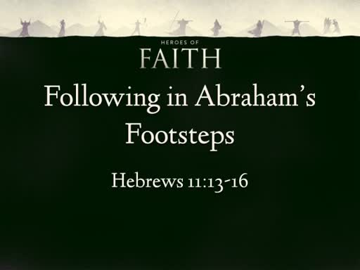 Following in Abraham's Footsteps