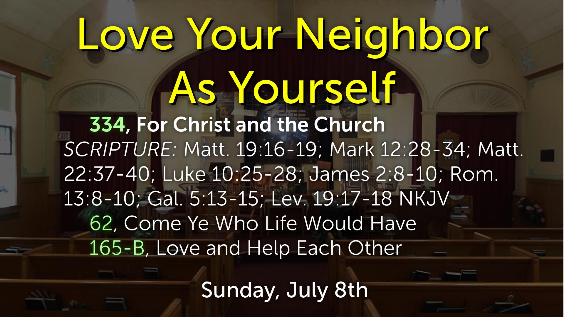 part 21 love your neighbor as yourself faithlife sermons