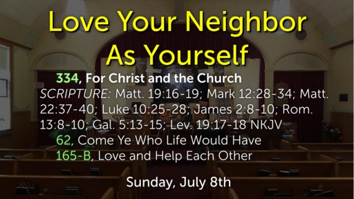 Part 21: Love Your Neighbor As Yourself