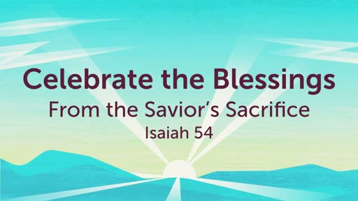 Celebrate the Blessings