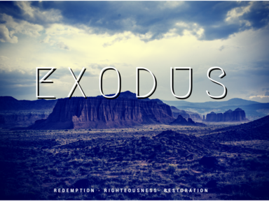 Exodus: Into His Presence