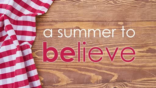 A Summer to Believe