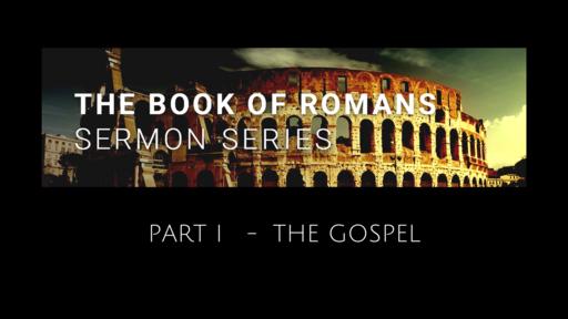 """Gospel Life"" Romans 3:27-4:25"