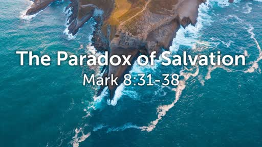 The Paradox of Salvation