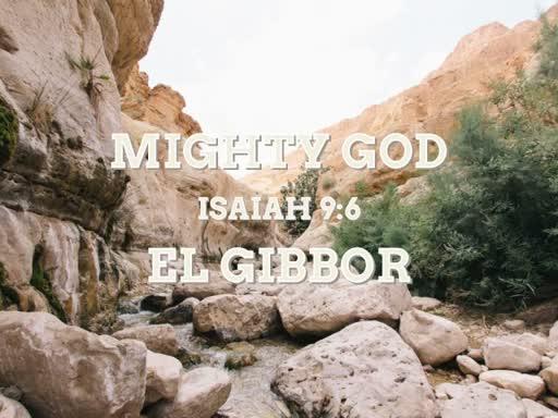 Mighty God: El Gibbor