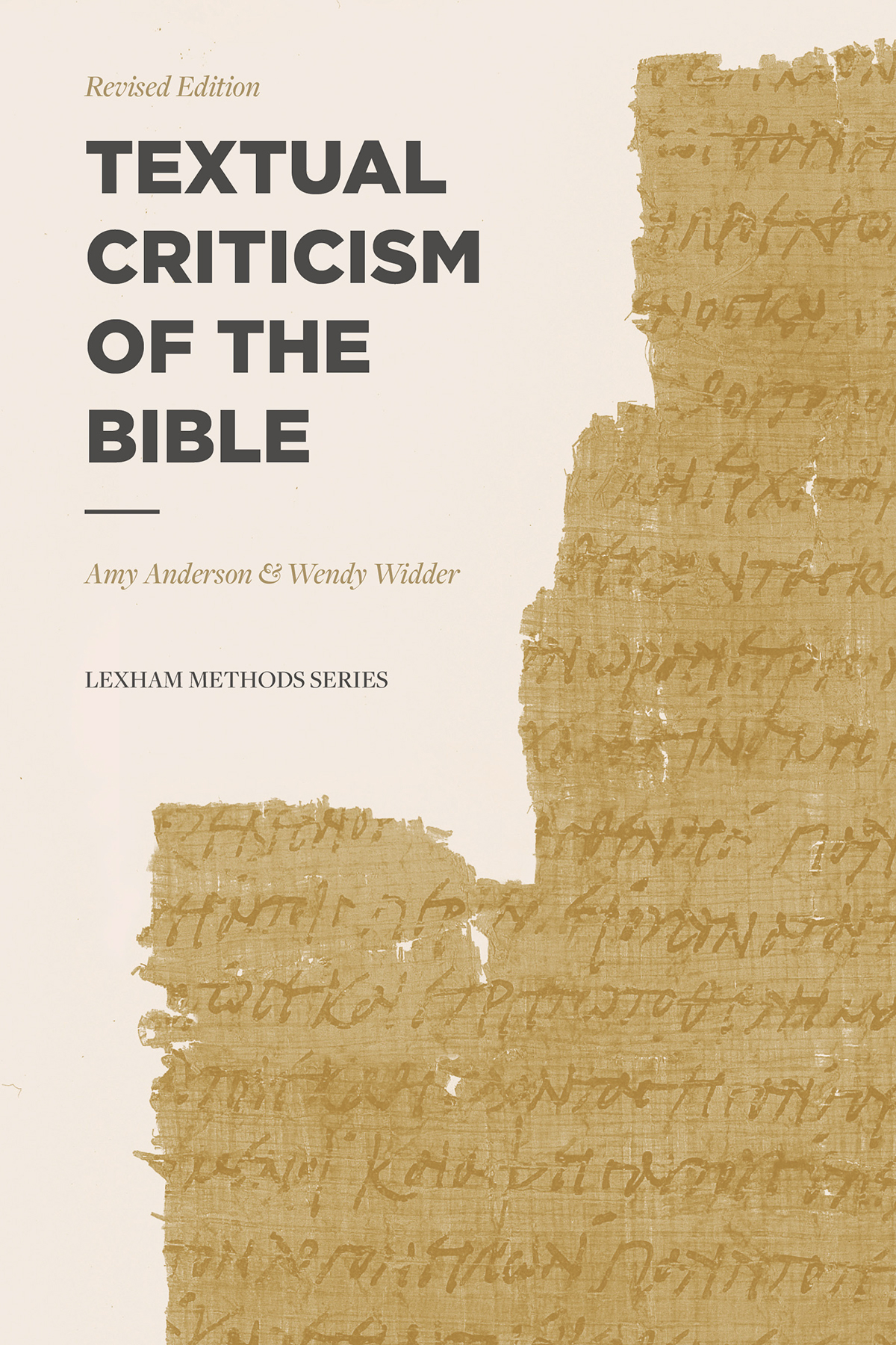 Lexham Methods Series: Textual Criticism of the Bible: Revised Edition