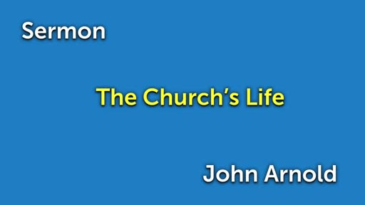 The Church's Life
