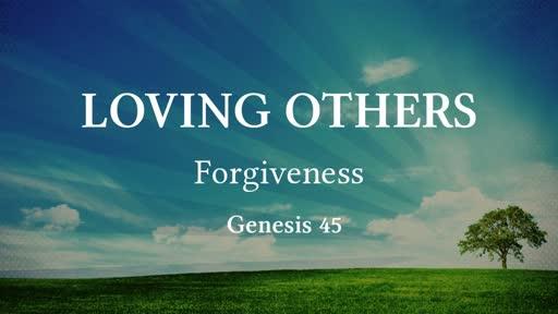 Loving Others -Forgiveness