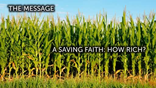 A Saving Faith: How Rich? July 15th Sermon, Slides, Prayers and Charge - South Meriden Trinity United Methodist Church