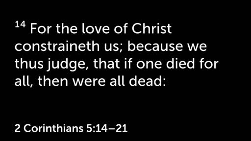 Sunday, July 15 - AM - Does the Love of Christ Constrain You?