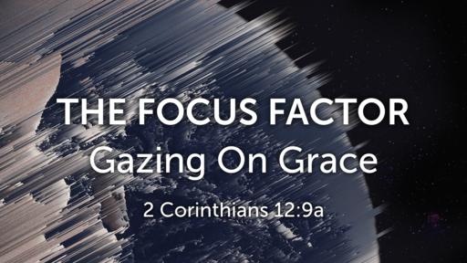 Gazing on Grace