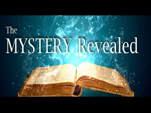 07-15-18 The Mystery Revealed