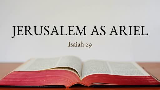Jerusalem as Ariel