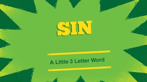 Sin... A Little 3 Letter Word
