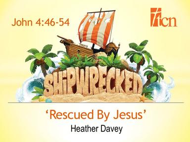 'Rescued By Jesus'