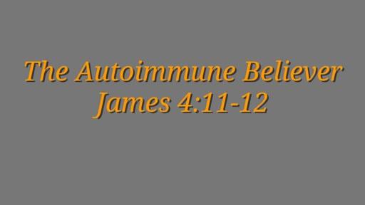 The Autoimmune Believer