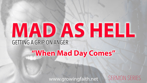 When Mad Day Comes