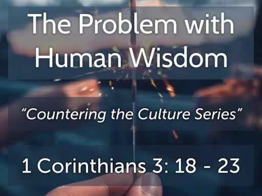 The Problem with Human Wisdom