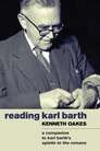 Reading Karl Barth: A Companion to Karl Barth's Epistle to the Romans