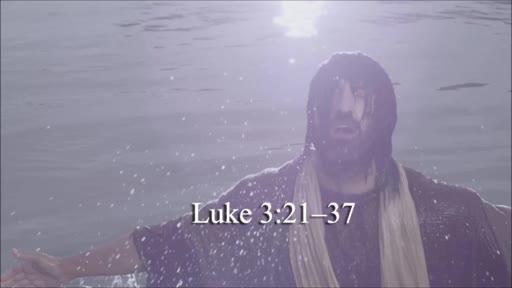 Luke 3:21-37