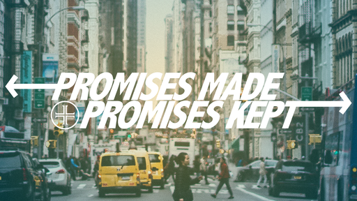 Promises Made: Someone is Coming!