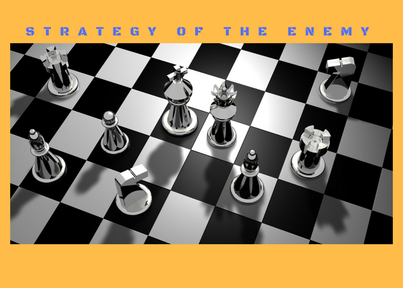 STRATEGY OF THE ENEMY