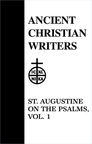 St. Augustine: On the Psalms, Volume I
