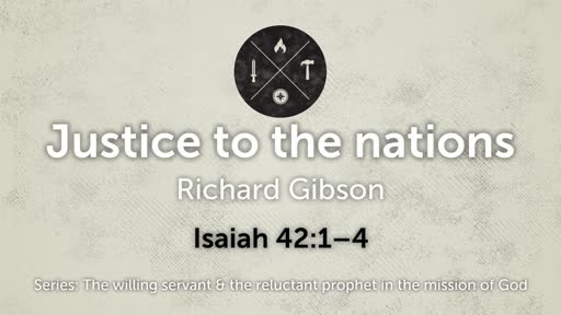 Justice to the nations - Friday Chapel 20/07/2018