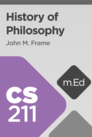 Mobile Ed: CS211 History of Philosophy (2 hour course)