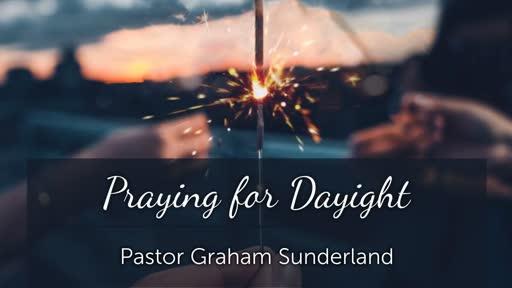 Praying for Daylight