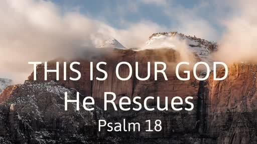 22 July AM - Psalm 18