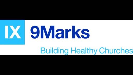 9 Marks (9): Leadership - July 15th 2018 (Judd Rumley)