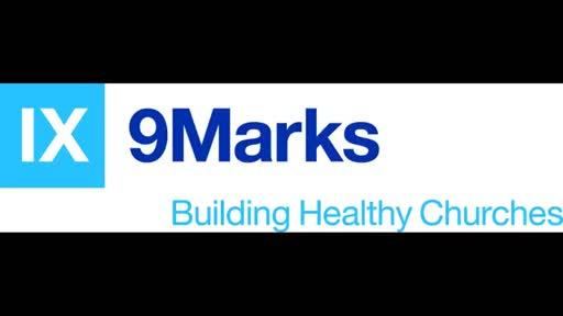 9 Marks (9): Leadership - July 15th 2018 (Judd Rumley)