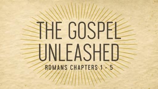 Romans 1:1-17: Unashamed of the Gospel