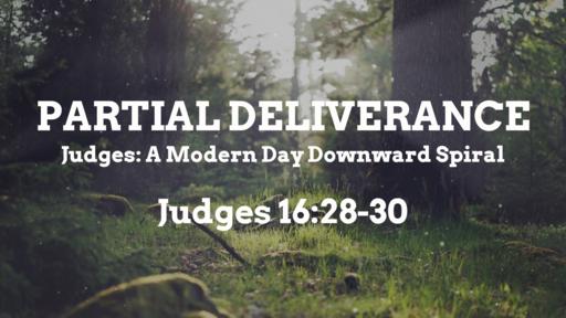 Partial Deliverance