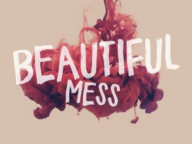 It Starts Here - A Beautiful Mess [ Week 21 ]