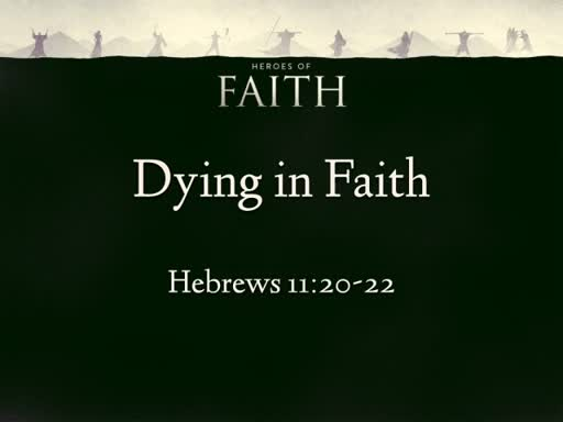 Dying in Faith