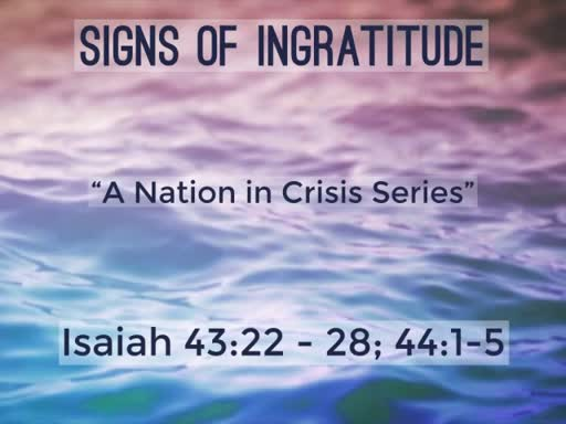 Signs of Ingratitude
