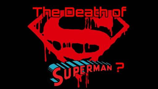 Death of Superman?  2