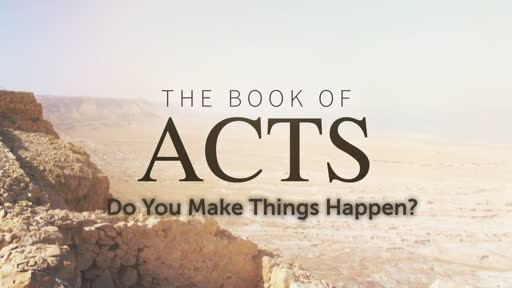 Do You Make Things Happen? Pt. 2