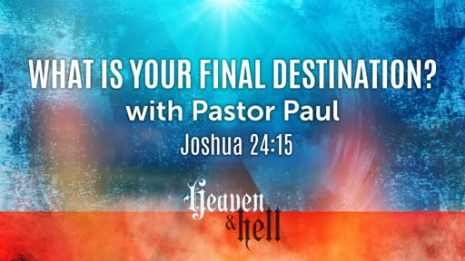 What Is Your Final Destination?