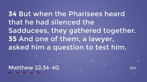 """First and Best"" - Matthew 22:37-39"