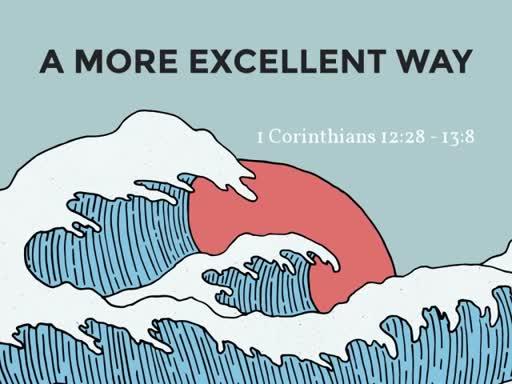 1 Corinthians 12:27-13:8