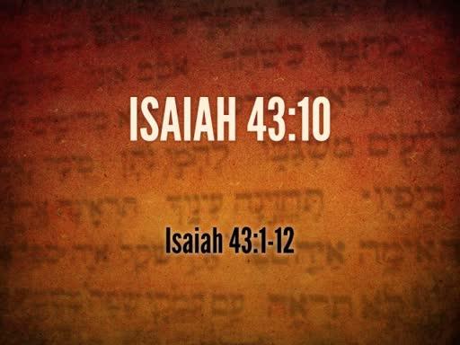 Isaiah 43:10